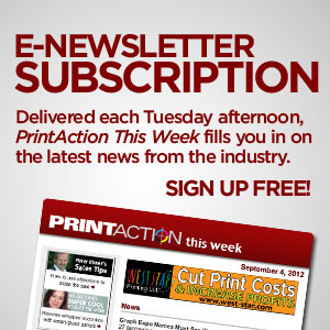 Subscribe to PrintAction This Week